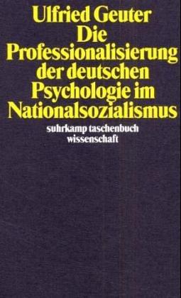 9783518283011: Die Professionalisierung der deutschen Psychologie im Nationalsozialismus.