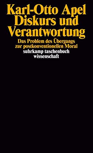 Diskurs und Verantwortung: Das Problem des Übergangs: Karl-Otto Apel