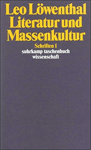9783518285015: Literatur und Massenkultur (Schriften / Leo Lowenthal) (German Edition)