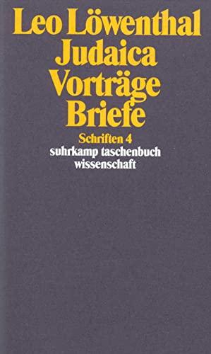9783518285046: Judaica, Vorträge, Briefe (Schriften / Leo Löwenthal) (German Edition)