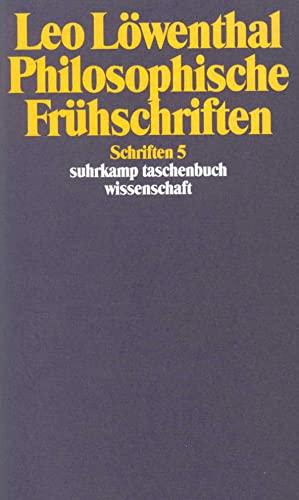 9783518285053: Philosophische Frühschriften (Schriften / Leo Löwenthal) (German Edition)