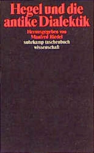 9783518285077: Hegel und die antike Dialektik (Suhrkamp Taschenbuch Wissenschaft)