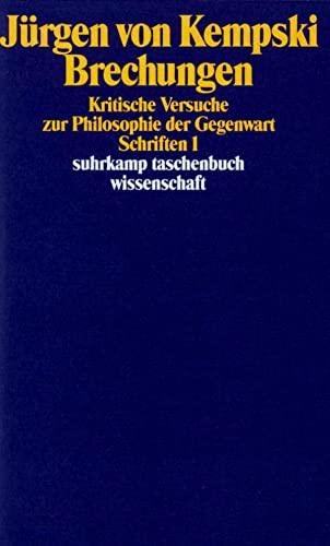 9783518285220: Schriften I. Brechungen