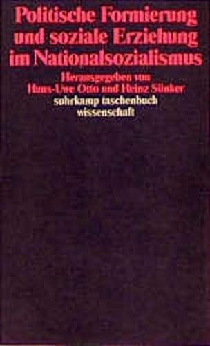 9783518285275: Politische Formierung und soziale Erziehung im Nationalsozialismus (Suhrkamp Taschenbuch Wissenschaft)