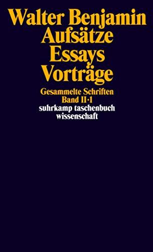 Gesammelte Schriften; BD.2: Walter Benjamin