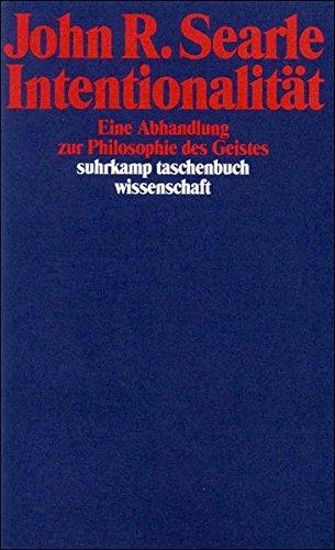 Intentionalität eine Abhandlung zur Philosophie des Geistes: Searle, John R
