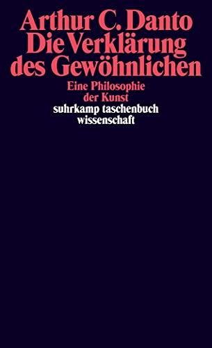 9783518285572: Die Verklärung des Gewöhnlichen: Eine Philosophie der Kunst: 957