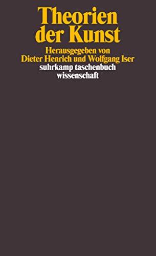 Theorien der Kunst. (9783518286128) by Dieter Henrich; Wolfgang Iser