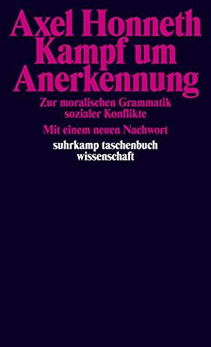 9783518287293: Kampf um Anerkennung: Zur moralischen Grammatik sozialer Konflikte: 1129