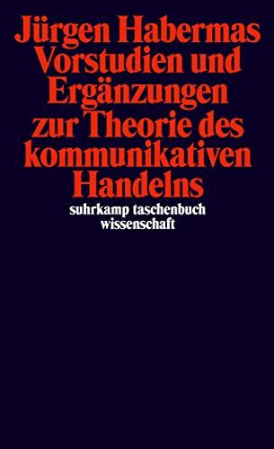 9783518287767: Vorstudien Und Erganzungen Zur Theorie DES Kommunikativen Handelns