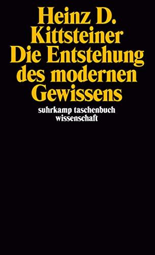 9783518287927: Die Entstehung des modernen Gewissens.