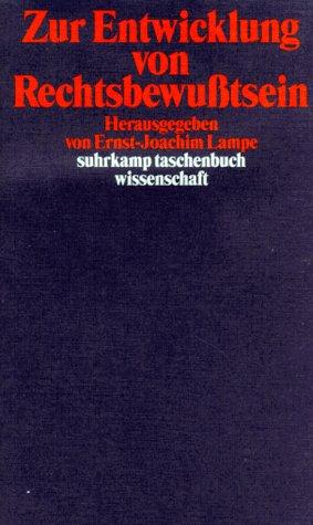 Zur Entwicklung von Rechtsbewußtsein.: Ernst-Joachim Lampe