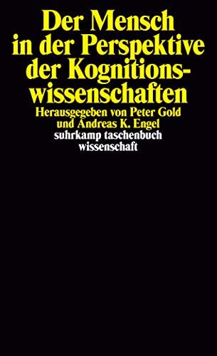 9783518289815: Der Mensch in der Perspektive der Kognitionswissenschaften (suhrkamp taschenbuch wissenschaft)