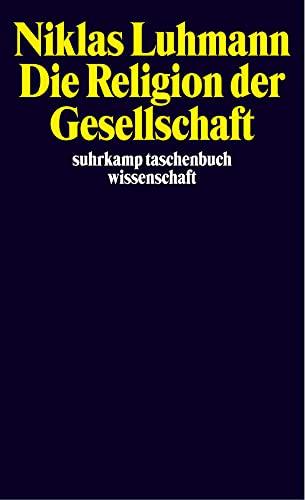 9783518291818: Die Religion der Gesellschaft.