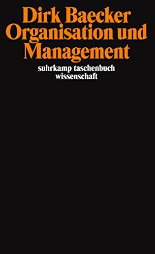 9783518292143: Organsation und Management: Aufsätze
