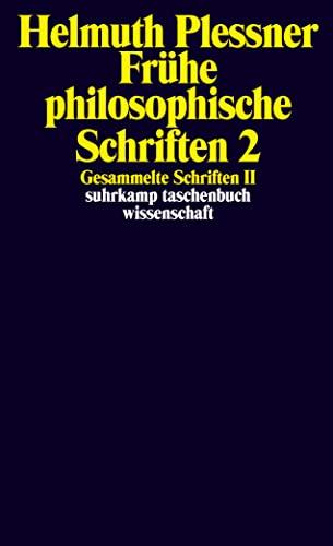 9783518292259: Gesammelte Schriften 2. Frühe philosophische Schriften 2: II: Frühe philosophische Schriften 2