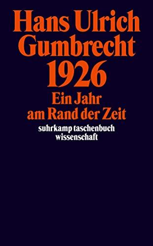 9783518292556: 1926: Ein Jahr am Rand der Zeit