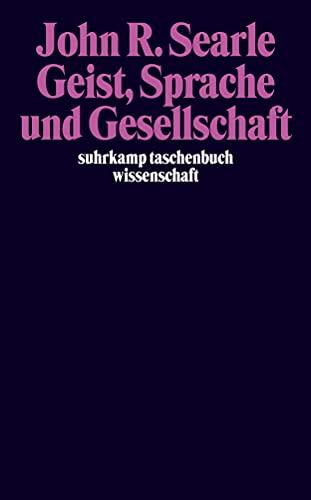 9783518292709: Geist, Sprache und Gesellschaft: Philosphie in der wirklichen Welt