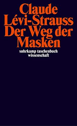 9783518292853: Der Weg der Masken.