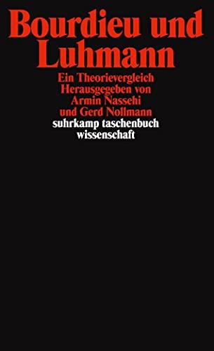 9783518292969: Bourdieu und Luhmann