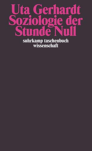 9783518293683: Soziologie der Stunde Null: Zur Gesellschaftskonzeption des amerikanischen Besatzungsregimes in Deutschland 1944-1945/1946