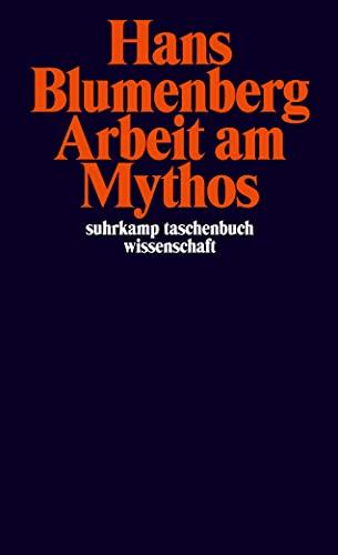 9783518294055: Arbeit am Mythos