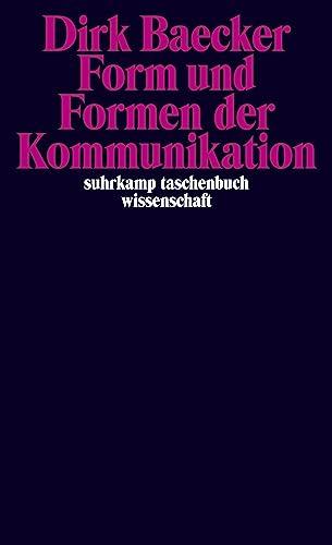 9783518294284: Form und Formen der Kommunikation