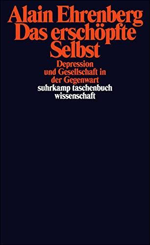 Das ersch÷pfte Selbst (351829475X) by Alain Ehrenberg