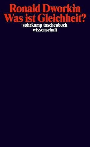 Was ist Gleichheit? (9783518294864) by Dworkin, Ronald