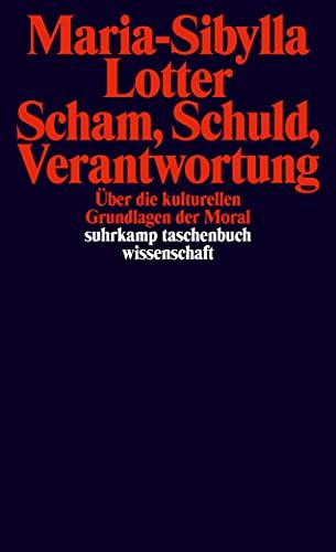 9783518296165: Scham, Schuld, Verantwortung