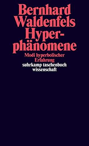 9783518296479: Hyperphänomene: Modi hyperbolischer Erfahrung