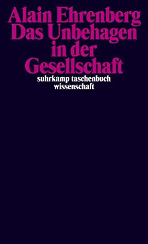 Das Unbehagen in der Gesellschaft (3518296582) by Alain Ehrenberg