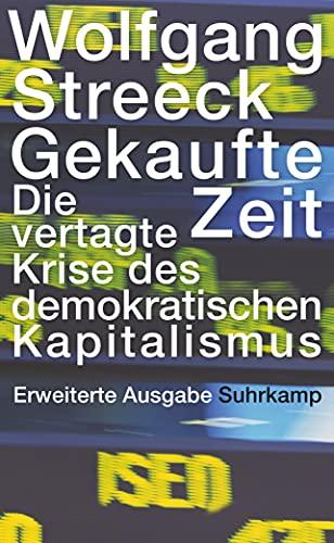 9783518297339: Gekaufte Zeit: Die vertagte Krise des demokratischen Kapitalismus: 2133