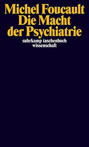 9783518297520: Die Macht der Psychiatrie
