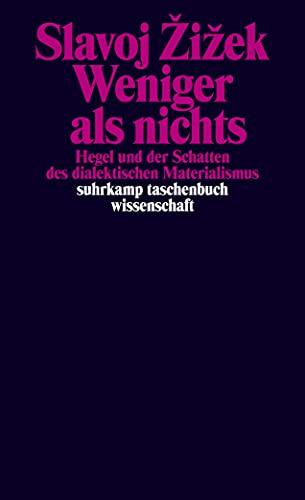 9783518297889: Weniger als nichts: Hegel und der Schatten des dialektischen Materialismus