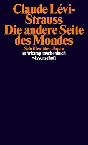 Die andere Seite des Mondes: Schriften �ber: Claude L�vi-Strauss, Eva