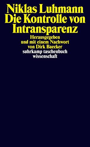 Die Kontrolle von Intransparenz: 2231: Luhmann, Niklas