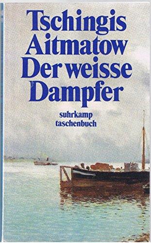 9783518365519: Der Weisse Dampfer