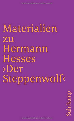 Materialien zu Hermann Hesses 'Der Steppenwolf' Suhrkamp: Hesse, Hermann, Michels,