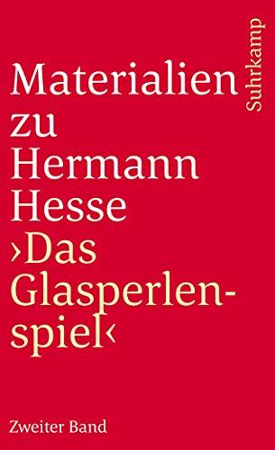 9783518366080: Materialien zu Hermann Hesse: Das Glasperlenspiel II. Texte über das Glasperlenspiel.