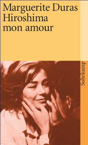 9783518366127: Hiroshima mon amour: Filmnovelle: 112 (Suhrkamp taschenbücher Allgemeine Reihe)