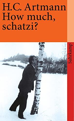 9783518366363: How much, schatzi?