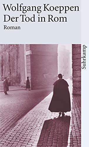 Der Tod in Rom : Roman. Suhrkamp Taschenbuch ; 241 - Koeppen, Wolfgang