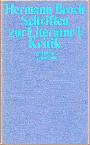 9783518367469: Schriften zur Literatur I / Kritik. ( Kommentierte Werkausgabe, 9/1).