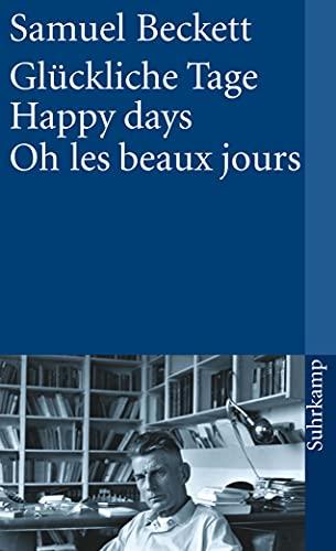 Glückliche Tage / Happy days / Oh: Beckett, Samuel
