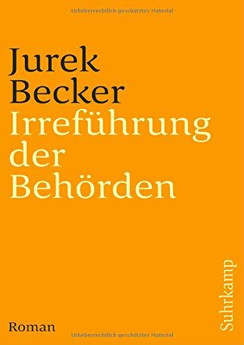 Irreführung der Behörden: Roman (suhrkamp taschenbuch) - Becker, Jurek
