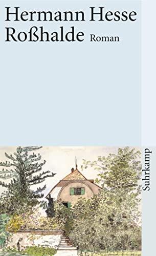 Roßhalde Roman.: Hesse, Hermann