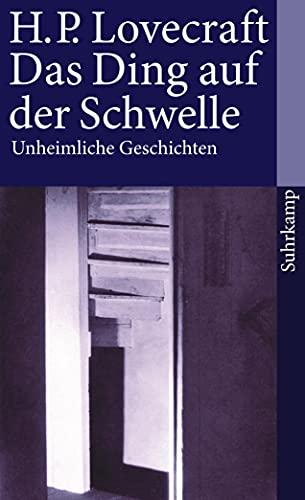 Das Ding auf der Schwelle Unheimliche Geschichten - Lovecraft, H. P., Rudolf Hermstein und Kalju Kirde
