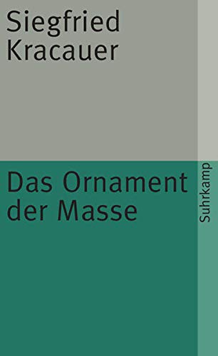 9783518368718: Das Ornament der Masse