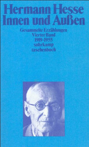 Innen und Außen: Gesammelte Erzählungen. Vierter Band: Hesse, Hermann